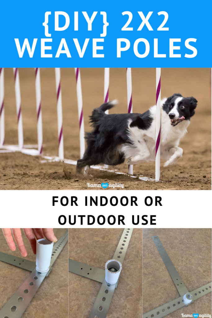 DIY 2x2 Weave Poles Indoor or Outdoor Use - KamaLovesAgility.com